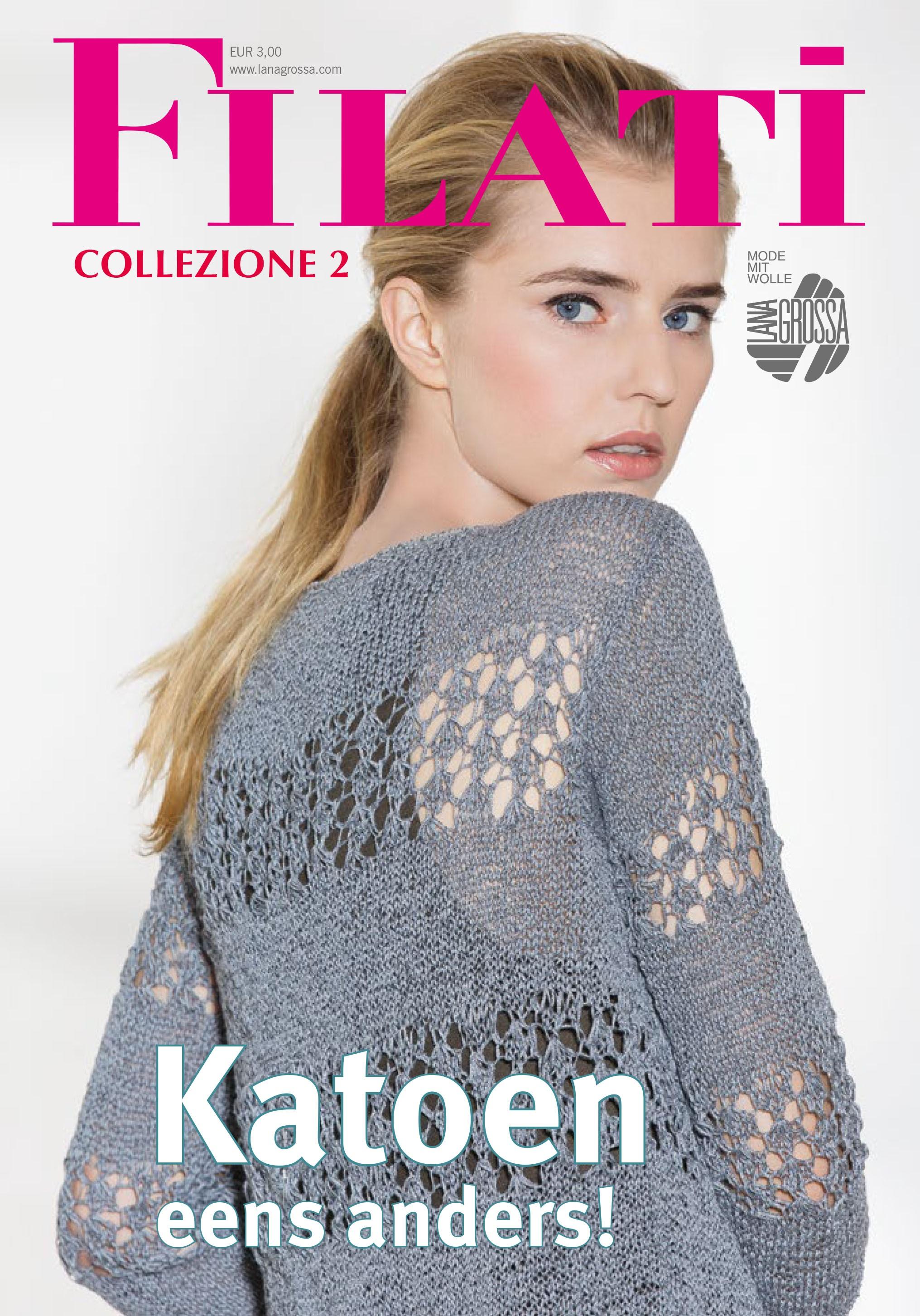 Lana Grossa FILATI COLLEZIONE Uitgave 2 (NL)